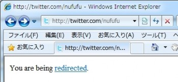 twittererでYou are being redirected.というエラー?